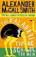 The Kalahari Typing School for Men by Alexander McCall Smith (Paperback, 2004)