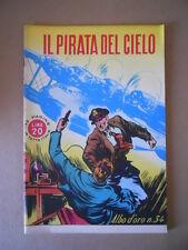 ALBI D'ORO n°34 1946 Il Pirata del Cielo  Ristampa  [G754] Ottimo