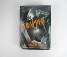 Hammond Innes Trapped Putnam WWII Thriller 1940 1st Edition/1st US Publication