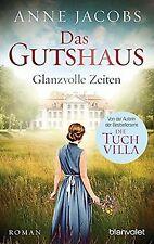 Das Gutshaus - Glanzvolle Zeiten: Roman (Die Gutshaus-Sa... | Buch | Zustand gut