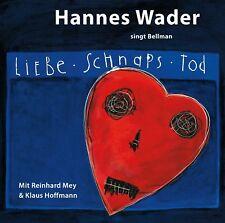 HANNES WADER - LIEBE,SCHNAPS,TOD - WADER SINGT BELLMAN  CD NEU