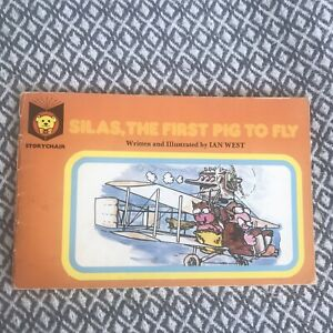 1978 Silas The First Pig To Fly - Ian West (Storychair) Rare Title