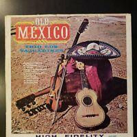 """Trio Los Tajuarines """"Old Mexico"""" Vinyl Record LP"""