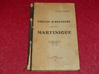 [Bibl RENE COTTRELL ANTILLES MARTINIQUE] ABBE J.RENNARD - PRECIS D'HISTOIRE 1929