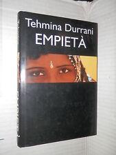 EMPIETA Tehmina Durrani Mondolibri 2001 libro romanzo narrativa racconto storia