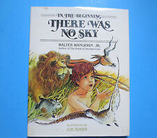 In the Beginning...There Was No Sky by Walter, Jr. Wangerin (1986, Hardcover)