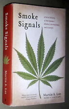 Signed SMOKE SIGNALS MARIJUANA Cannabis HASHISH PSYCHEDELIC MEDICINE SCIENCE