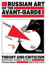 Russian Art of the Avant Garde: Theory and Criticism 1902-1934 by Bowlt, John E.