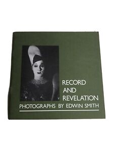 Record and Revelation - Photographs By Edwin Smith