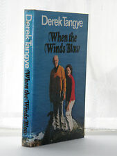 Derek Tangye - When The Winds Blow 1st 1980 / SIGNED