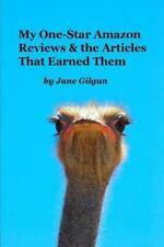 My One-Star Amazon Reviews and the Articles That Earned Them by Jane Gilgun...