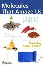 USED (GD) Molecules That Amaze Us by Paul May