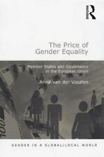 Gender in a Global/Local World: The Price of Gender Equality : Member States...