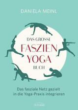 Das große Faszien-Yoga Buch von Daniela Meinl (2017, Gebundene Ausgabe)