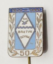 FOOTBALL Soccer Club  BALTYK GDYNIA ~ 50 Anniversary Commemorative pin badge