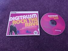 MIXMAG CD,DIGITALISM ROCK THE RAVE,FRIENDLY FIRES AND CSS ECT