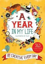 A Year in My Life : Be Creative Every Day by Lucy Menzies (2016, Paperback)