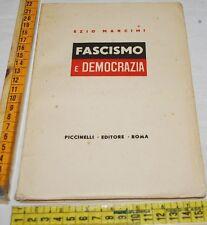 MANCINI Ezio - FASCISMO E DEMOCRAZIA - autografato con dedica - Piccinelli