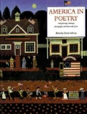 America in Poetry: With Paintings, Drawings, Photographs, and Other Works of Ar