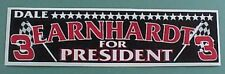 Circa-1988 Dale Earnhardt for President bumper sticker-Made BEFORE he died-RARE!