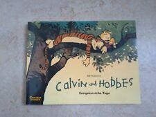 Bill Watterson - Calvin & Hobbes Ereignisreiche Tage
