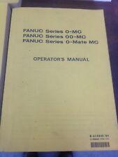 FANUC OPERATORS FANUC SERIES O-MC, 00-MC, O MATE MC