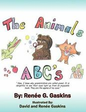 The Animals Abc's : Now, I Know Why Grandchildren Are Called Grand. It Is...