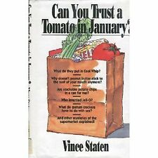 Can You Trust a Tomato in January: Everything You