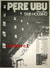 PERE UBU Dub Housing album & Tour 1978 UK Poster size Press ADVERT 16x12 inches