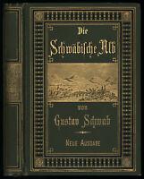Gustav Schwab: Die Schwäbische Alb.  (1878).