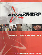 Unfair Advantage Practical Applications of NLP Sales & Marketing - Duane Lakin