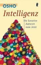 Intelligenz: Die kreative Antwort zum Jetzt von Osho | Buch | Zustand gut