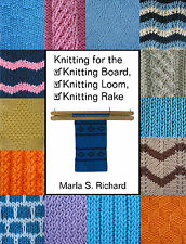 Knitting for the Knitting Board, Loom, Rake Book
