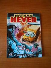 NATHAN NEVER n.319-OLTRE LE LINEE NEMICHE-DICEMBRE 2017 -fumetto d'autore