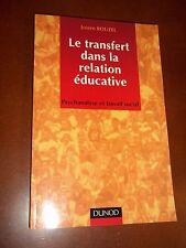 """Le transfert dans la relation éducative"" J. ROUZEL (2002) PSYCHANALYSE"