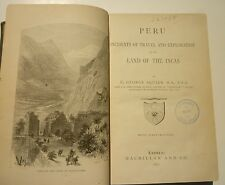 Peru: Incidents of Travel and Exploration - Ephraim George Squier - 1st 1877