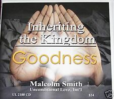 Malcolm Smith Inheriting the Kingdom Goodness 3hrs cd's