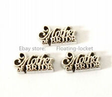 10pcs Mother of the Bride  Floating charms For Glass living memory Locket FC0263
