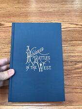 A Hundred Battles In The West 1861-1865 Thatcher 2nd Michigan Calvary Civil War
