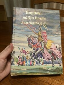 KING ARTHUR AND HIS KNIGHTS OF THE ROUND TABLE Illustrated Junior Library Book
