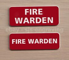 Quality Engraved FIRE WARDEN badge - choice of size and fixing - pin or magnetic