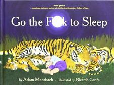 Go the F*** to Sleep New Hardcover Book Adam Mansbach