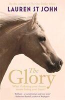 The Glory,Lauren St John- 9781444012767