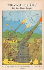 PRIVATE BREGER ARTILLERY CAP PISTOL US ARMY COMIC WWII MILITARY POSTCARD (1942)