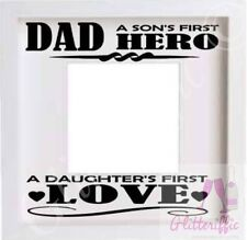 DAD A SON'S FIRST HERO DAUGHTER'S LOVE VINYL STICKER FOR DIY PHOTO BOXFRAME