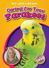 Caring for Your Parakeet (Blastoff! Readers: Pet Care Library)-ExLibrary