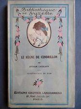 Bibliothèque de Suzette : Le règne de Cendrillon, illustré Zier, 1932