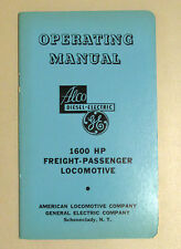 1600 HP FREIGHT PASSENGER LOCOMOTIVE OPERATING MANUAL ALCO DIESEL ELECTRIC GE