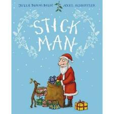 Stick Man - Hardcover NEW Julia Donaldson 2015-09-03