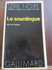 Ed McBain: le sourdingue / Gallimard Série Noire N°1639, 1973